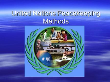 United Nations Peacekeeping Methods. 1991 Slovenia declares its independence 1991 Croatia declares its independence Short war with Serbia 1992 Bosnia-