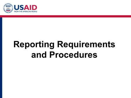 Reporting Requirements and Procedures. Trafficking in Persons Reporting Requirements FAR 52.222-50 Combating Trafficking in Persons* –Contractors shall.