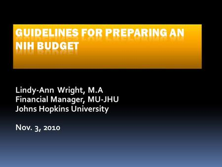 Guidelines for Preparing an NIH Budget