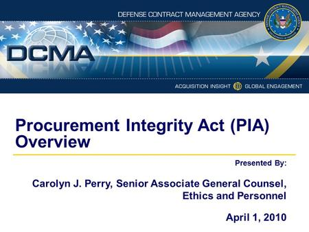 Procurement Integrity Act (PIA) Overview