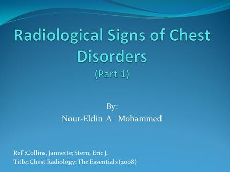 Radiological Signs of Chest Disorders (Part 1)