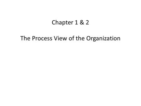 The Process View of the Organization