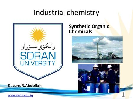 Industrial chemistry Synthetic Organic Chemicals Kazem.R.Abdollah.