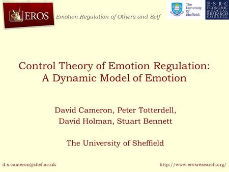 Emotion Regulation of Others and Self  Control Theory of Emotion Regulation: A Dynamic Model of Emotion David Cameron, Peter.