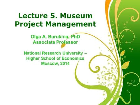 Lecture 5. Museum Project <strong>Management</strong>
