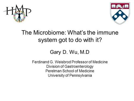 The Microbiome: What's the immune system got to do with it?