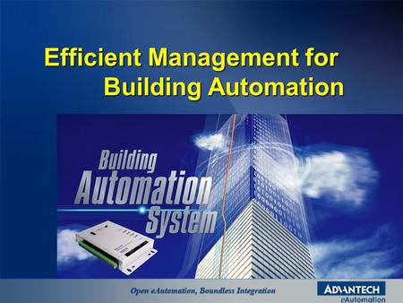Efficient Management for Building Automation. Market Trend.