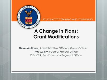 A Change in Plans: Grant Modifications