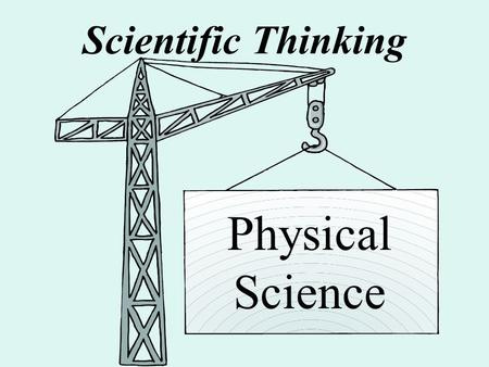 Scientific Thinking Physical Science.