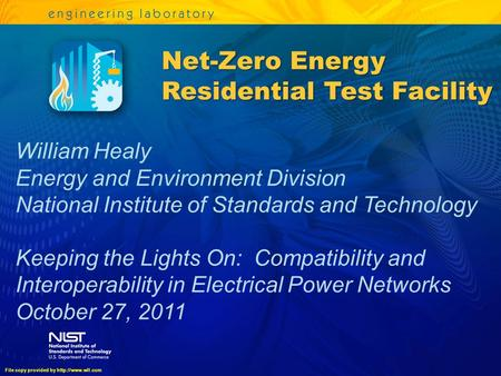 William Healy Energy and Environment Division National Institute of Standards and Technology Keeping the <strong>Lights</strong> On: Compatibility and Interoperability.