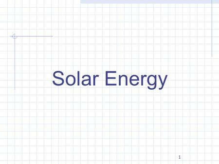 1 Solar Energy. 2 Solar paybacks Helps the environment: No carbon dioxide (Global Warming) Gain independence from utility grid, be self-reliant Cost of.