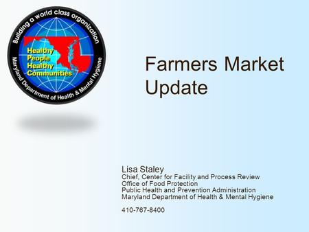 Farmers Market Update Lisa Staley