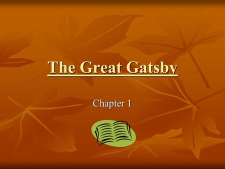 The Great Gatsby Chapter 1.