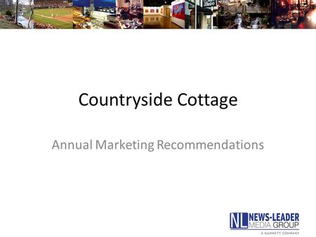 Countryside Cottage Annual Marketing Recommendations.