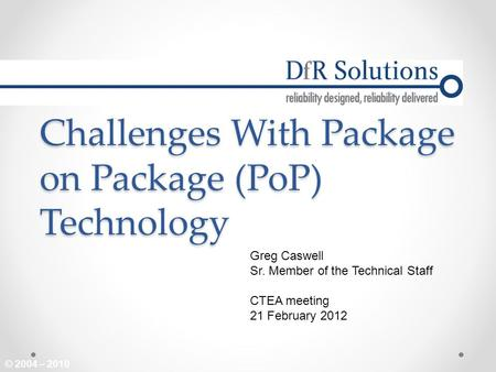 Challenges With Package on Package (PoP) Technology