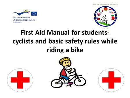 First Aid Manual for students- cyclists and basic safety rules while riding a bike guigu.