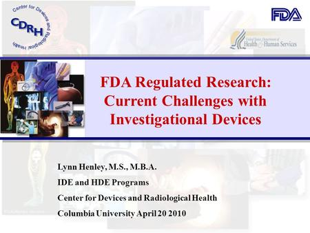 FDA Regulated Research: