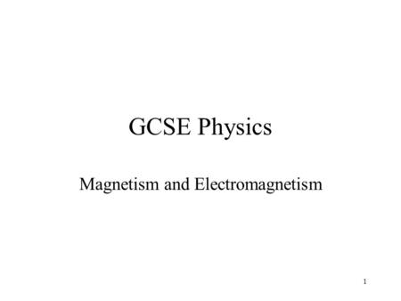 1 GCSE Physics Magnetism and Electromagnetism. 2 Lesson 3 – Fleming's LHR Aims: To know that there is a force on a charged particle when it moves in a.