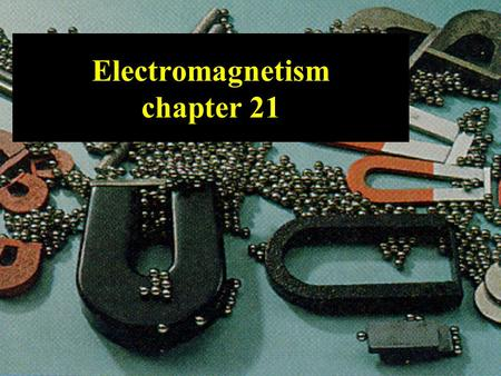Electromagnetism chapter 21