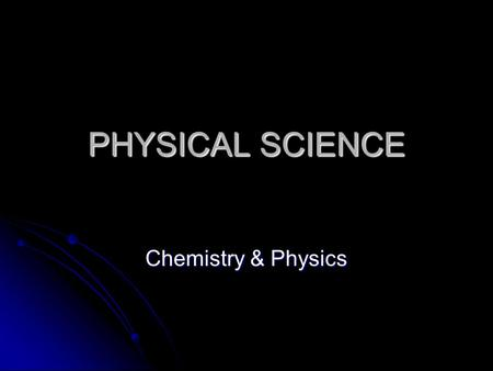 PHYSICAL SCIENCE Chemistry & Physics. What is the difference between objects and materials? What is the difference between objects and materials?