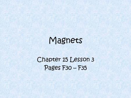 Chapter 15 Lesson 3 Pages F30 – F35