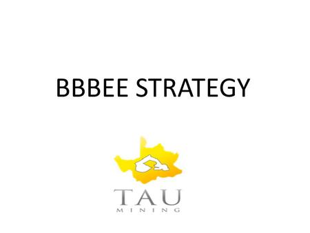 BBBEE STRATEGY. OBJECTIVES OF BEE OBJECTIVES OF BEE..... (cont)  To promote economic transformation to enable meaningful participation of black people.