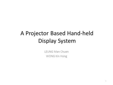 A Projector Based Hand-held Display System