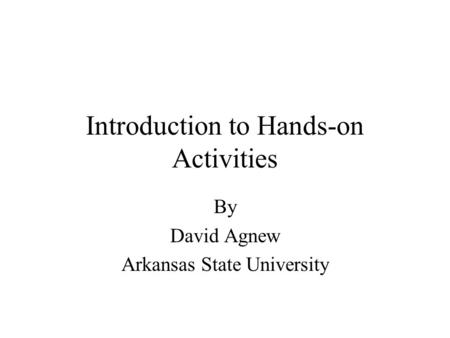 Introduction to Hands-on Activities