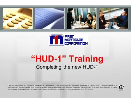 """HUD-1"" Training Completing the new HUD-1"