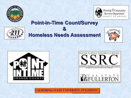 Point-in-Time Count/Survey & Homeless Needs Assessment.