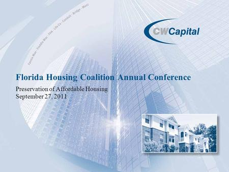 Florida Housing Coalition Annual Conference Preservation of Affordable Housing September 27, 2011.