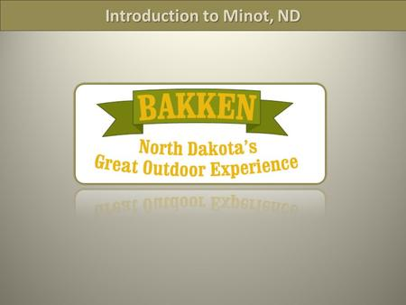 Introduction to Minot, ND. Community Profile  Population: 50,000 Approximately (excluding Minot Air Force Base and Minot State University) 70 mile radius: