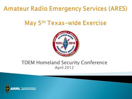 TDEM Homeland Security Conference April 2012. Background Information: Field Organization consists of:  15 Divisions  71 Sections  Texas has 3 sections.
