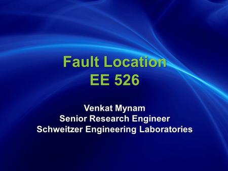 Accurate Fault Location is Critical