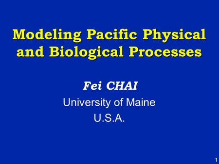 Modeling Pacific Physical and Biological Processes