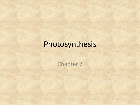 Photosynthesis Chapter 7. Photosynthesis In photosynthesis, organisms trap radiant energy from sunlight and convert it into the energy of chemical bonds.