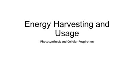Energy Harvesting and Usage