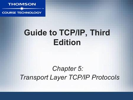 Guide to TCP/IP, Third Edition