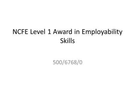 NCFE Level 1 Award in Employability Skills
