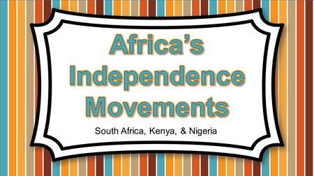South Africa, Kenya, & Nigeria. By the 20 th century, European powers had colonized the majority of Africa. The only independent countries were Liberia.
