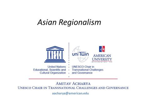 Asian Regionalism Evolution Characteristics Limitations Contributions Prospects and Reforms.