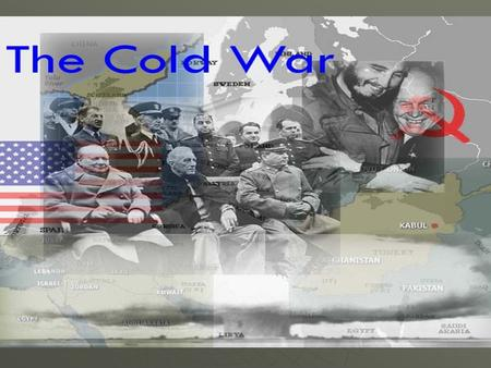 Cold War in Europe Cold War – conflict between the United States and the Soviet Union. No actual military conflict (democracy v. communism)