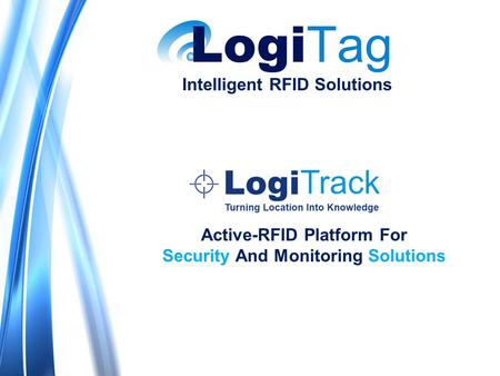 Intelligent RFID Solutions Active-RFID Platform For Security And Monitoring Solutions.