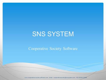 SNS SYSTEM Cooperative Society Software   - +91-93030-22666.