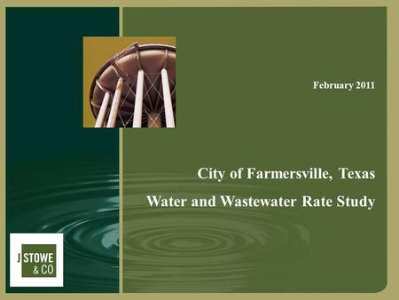 City of Farmersville, Texas Water and Wastewater Rate Study February 2011.