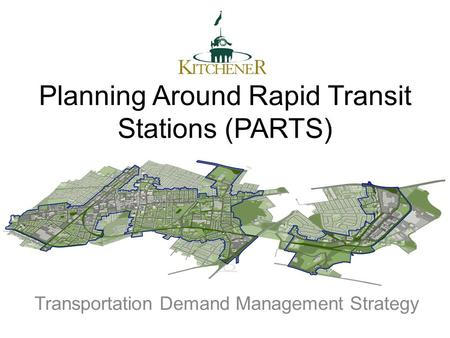 Planning Around Rapid Transit Stations (PARTS) Transportation Demand Management Strategy.