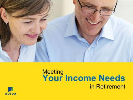 Meeting Your Income Needs in Retirement. 12383 082608 Expectations & Expenses.