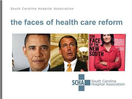 The faces of health care reform. reform in america.