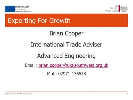 Exporting For Growth Brian Cooper International Trade Adviser Advanced Engineering