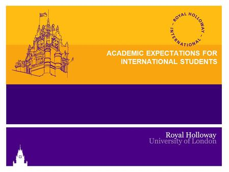 ACADEMIC EXPECTATIONS FOR INTERNATIONAL STUDENTS.